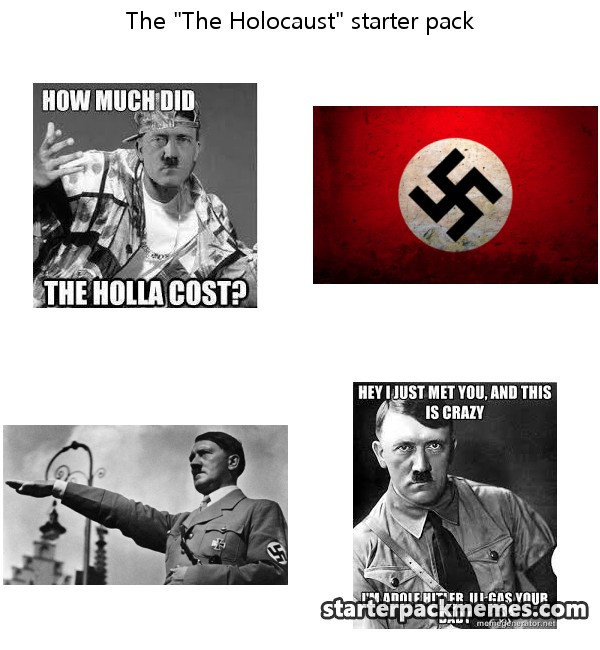 The Best Of Starter Pack Memes 187 The Holocaust