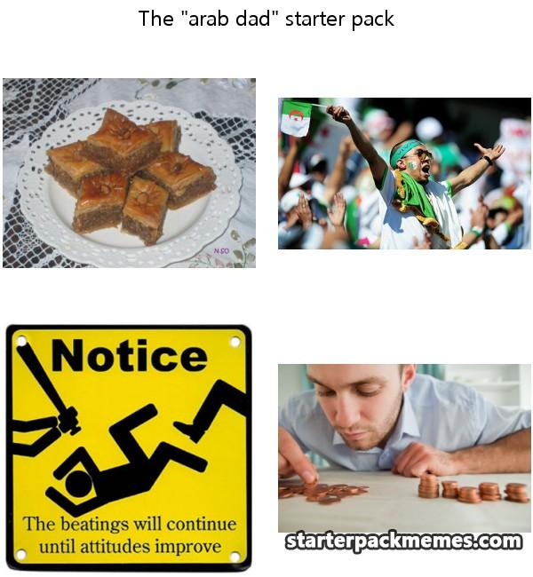 The Best Of Starter Pack Memes Arab Dad