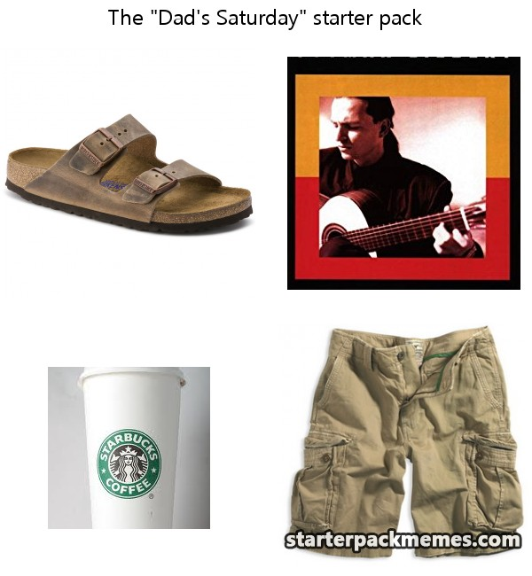The Best Of Starter Pack Memes Dads Saturday