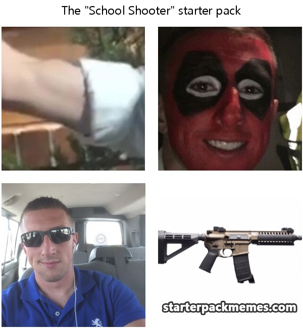 The Best School Shooting Memes Memedroid: The Best Of Starter Pack Memes » School Shooter